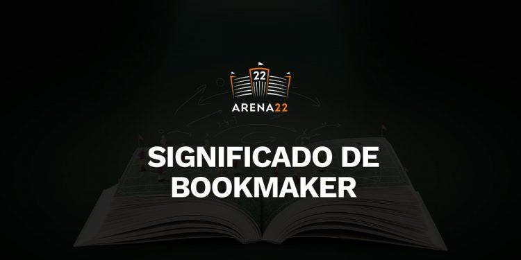 """imagem preta com escudo do Arena 22 ao centro. Em texto: """"significado de bookmaker"""""""
